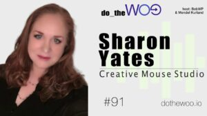 Do the Woo Podcast with Sharon Yates